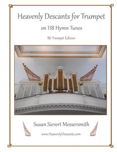 Cover image of Heavenly Descants for Trumpet on 118 Hymn Tunes B-flat edition